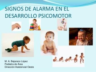 2012-signos-alarma-desarrollo-psicomotor-1-638